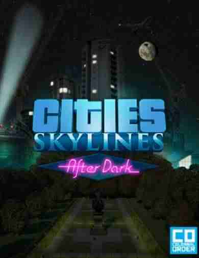 Descargar Cities Skylines After Dark [MULTI7][CODEX] por Torrent
